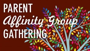 Event: Parent Affinity Groups: Meetings
